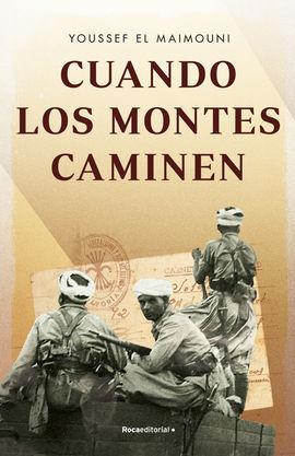 CUANDO LOS MONTES CAMINEN