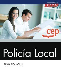 POLICÍA LOCAL. TEMARIO VOL. II