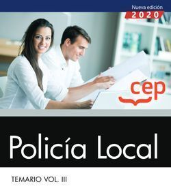 POLICÍA LOCAL. TEMARIO VOL. III