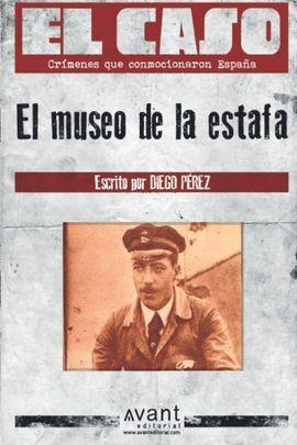 EL MUSEO DE LA ESTAFA