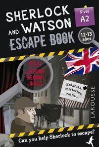 SHERLOCK & WATSON. ESCAPE BOOK PARA REPASAR INGLES. 12-13 AÑOS