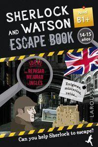 SHERLOCK & WATSON. ESCAPE BOOK PARA REPASAR INGLES. 14-15 AÑOS