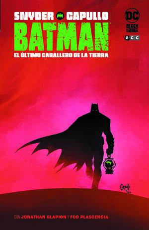 BATMAN: EL ÚLTIMO CABALLERO DE LA TIERRA (2A EDICIÓN)
