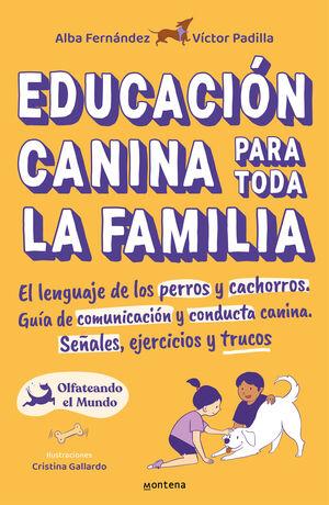 EDUCACIÓN CANINA PARA TODA LA FAMILIA