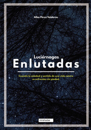 LUCIÉRNAGAS ENLUTADAS