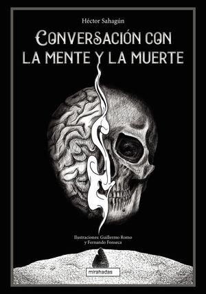 CONVERSACIÓN CON LA MENTE Y LA MUERTE