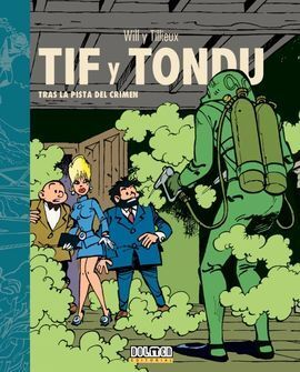 TIF Y TONDU. TRAS LA PISTA DEL CRIMEN