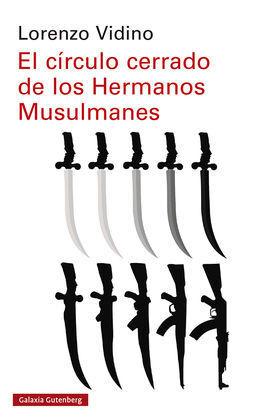 EL CÍRCULO CERRADO DE LOS HERMANOS MUSULMANES