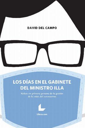 LOS DÍAS EN EL GABINETE DEL MINISTRO ILLA
