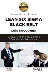 LEAN SIX SIGMA BLACK BELT. MANUAL DE CERTIFICACIÓN