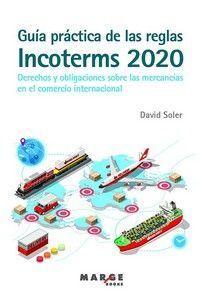 GUÍA PRÁCTICA DE LAS REGLAS INCOTERMS 2020