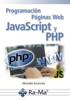 PROGRAMACIÓN PAGINAS WEB JAVASCRIPT Y PHP