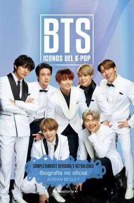 BTS. ICONOS DEL K-POP. EDICIÓN ACTUALIZADA