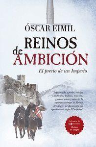 REINOS DE AMBICION (BOLSILLO) PRECIO DE UN IMPERIO