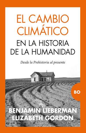CAMBIO CLIMÁTICO EN LA HISTORIA DE LA HUMANIDAD, EL