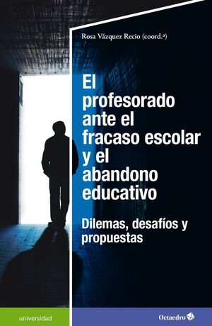 EL PROFESORADO ANTE EL FRACASO ESCOLAR Y EL ABANDONO EDUCATIVO