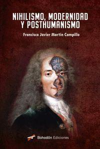 NIHILISMO, MODERNIDAD Y POSTHUMANISMO