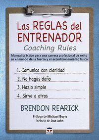 LAS REGLAS DEL ENTRENADOR. COACHING RULES