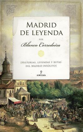 MADRID DE LEYENDA