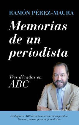 MEMORIAS DE UN PERIODISTA