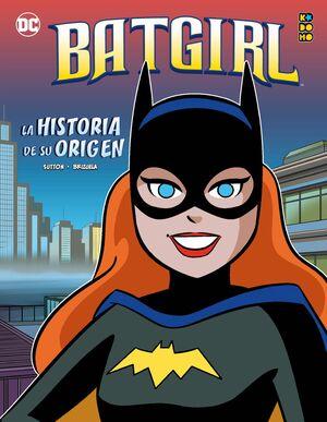 BATGIRL: LA HISTORIA DE SU ORIGEN