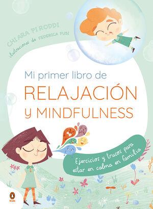MI PRIMER LIBRO DE RELAJACIÓN Y MINDFULNESS