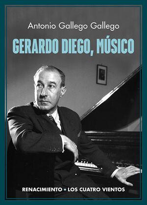 GERARDO DIEGO, MÚSICO
