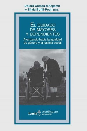 CUIDADO DE LOS MAYORES Y DEPENDIENTES, EL