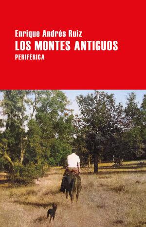 LOS MONTES ANTIGUOS