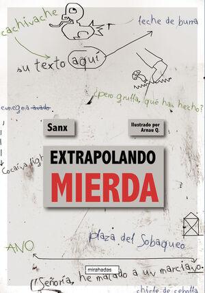 EXTRAPOLANDO MIERDA