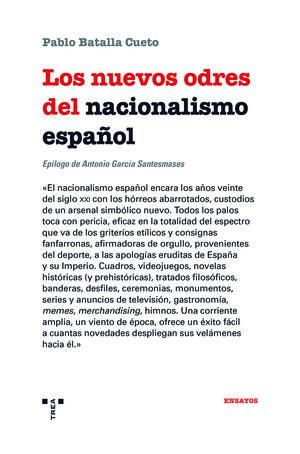 LOS NUEVOS ODRES DEL NACIONALISMO ESPAÑOL