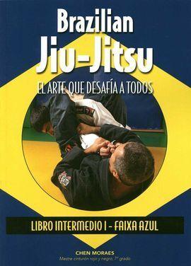 BRAZILIAN JIU-JITSU: EL ARTE QUE DESAFIA A TODOS.(INTERMEDIO)
