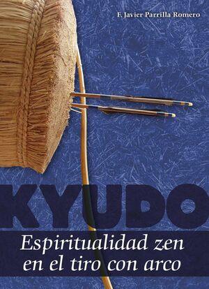 KYUDO.ESPIRITUALIDAD ZEN EL EL TIRO CON ARCO