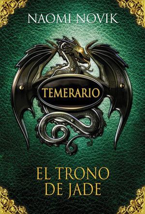 TEMERARIO. EL TRONO DE JADE