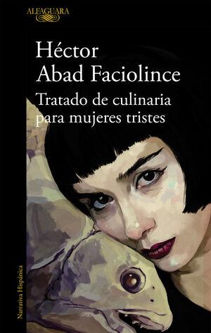 TRATADO DE CULINARIA PARA MUJERES TRISTE