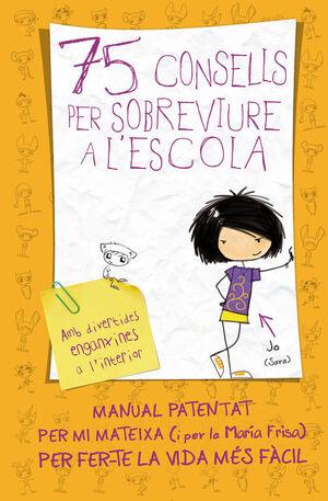 75 CONSELLS SOBREVIURE L'ESCOLA
