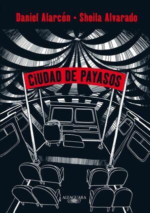 CIUDAD DE PAYASOS (NOVELA GRAFICA)