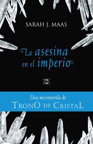 TRONO DE CRISTAL. MICRONOVELA 4 (DIGITAL