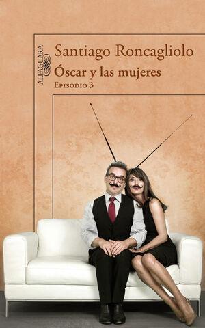 OSCAR Y LAS MUJERES-3 ENTREGA (DIGITAL)