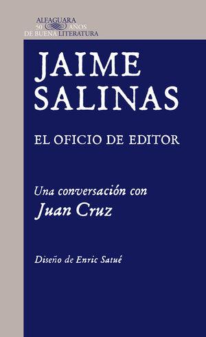 JAIME SALINAS EL OFICIO DE EDITOR