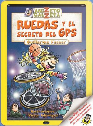 RUEDAS Y EL SECRETO GPS ANIZET (DIGITAL)