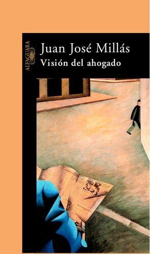 VISION DEL AHOGADO