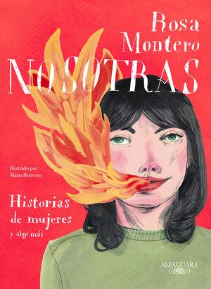 NOSOTRAS. HISTORIAS DE MUJERES Y ALGO MAS