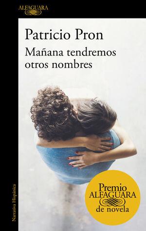 MAÑANA TENDREMOS OTROS NOMBRES