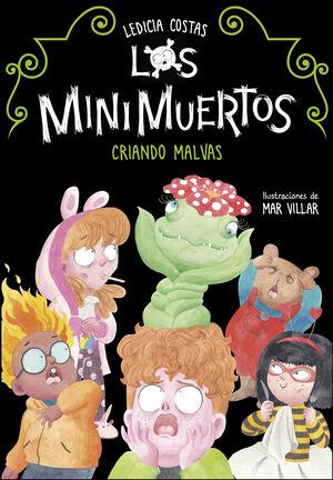 CRIANDO MALVAS (LOS MINIMUERTOS 2)
