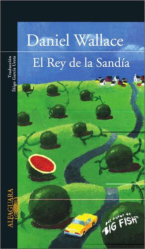EL REY DE LA SANDÍA