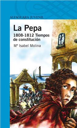 LA PEPA (1808-1812)