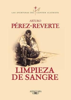 LIMPIEZA DE SANGRE - LAS AVENTURAS DEL CAPITAN ALA