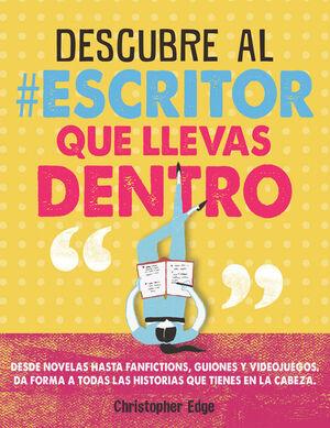 DESCUBRE AL #ESCRITOR QUE LLEVAS DENTRO