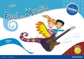 FEEL THE MUSIC 4 PUPIL'S BOOK